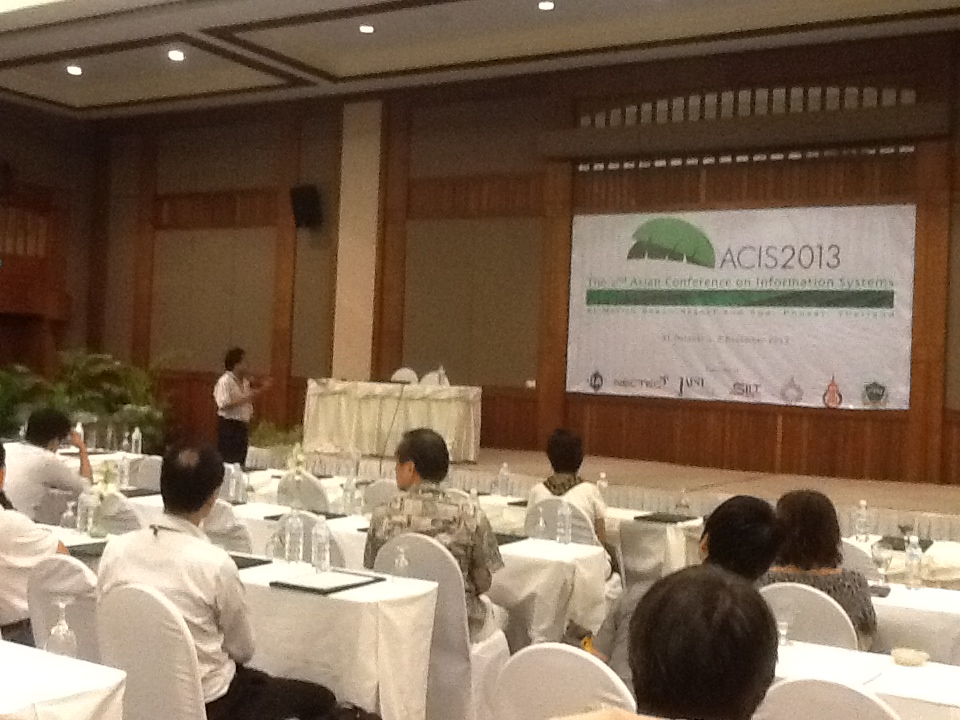 ภาพงาน The 2nd Asian Conference on Information Sytsem ACIS 2013